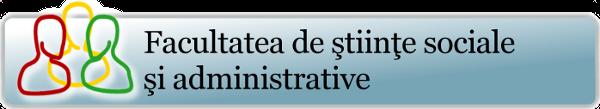 Facultatea de stiinte sociale si administrative